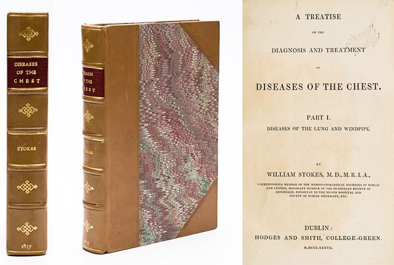 Stokes, A Treatise on the Diagnosis and Treatment of Diseases of the Chest. Part