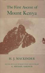 Mackinder, The First Ascent of Mount Kenya.