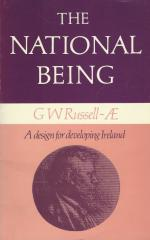 [A.E.] Russell, The National being - Some thoughts on an Irish polity.