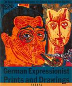 Barron, German Expressionist Prints and Drawings.