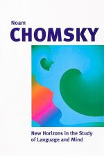 Chomsky, New Horizons in the Study of Language and Mind.
