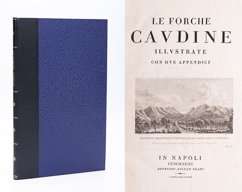 "[Daniele, Le Forche Caudine – Illustrate con due Appendici. [Compreso ""Prospetto"
