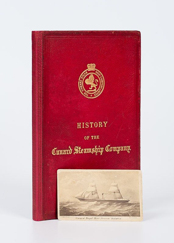 "[Cunard]. History of the Cunard Steamship Company – (Extracted from ""The Illustr"